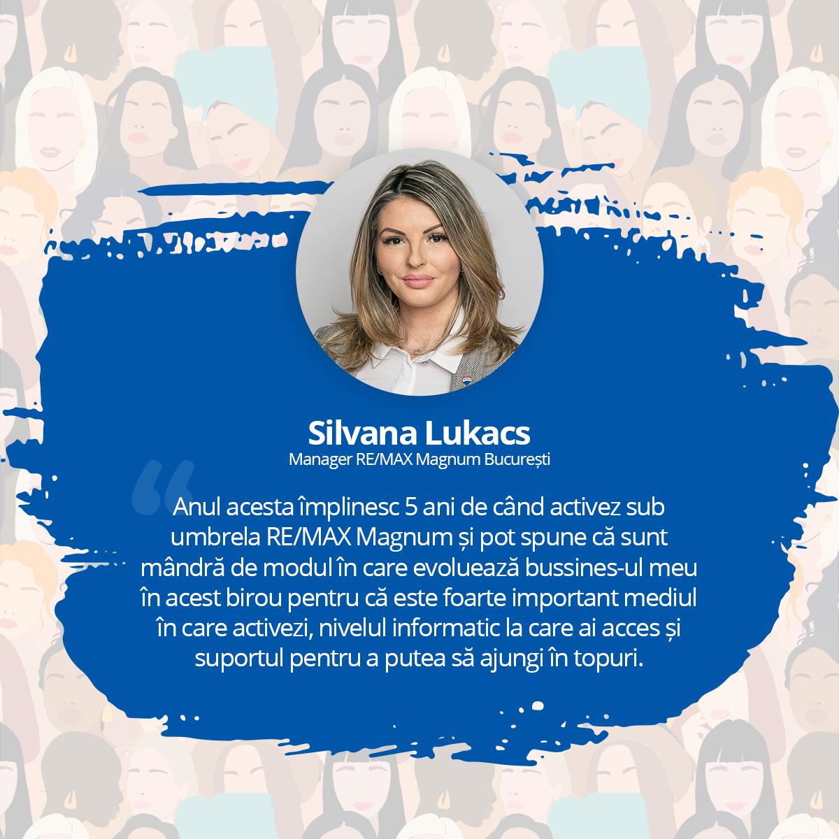 [Interviu Femei de Succes 2021] Silvana Lukacs, Manager RE/MAX Magnum București